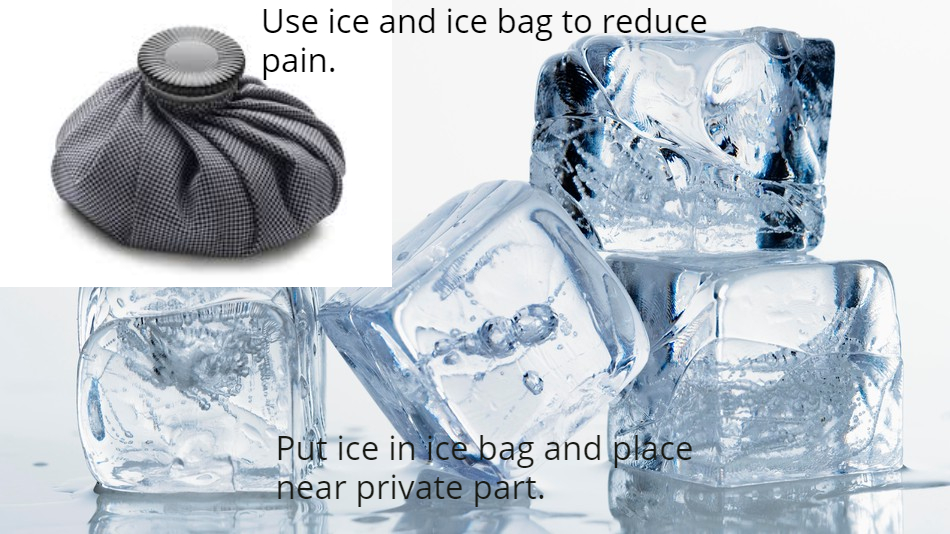 ice an bag to reduce vaginal pain