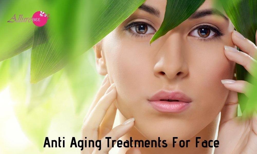Anti Aging Treatments For Face